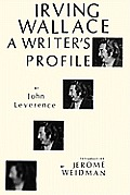 Irving Wallace: A Writer's Profile