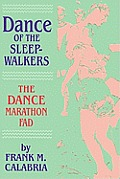 Dance of the Sleepwalkers: The Dance Marathon Fad