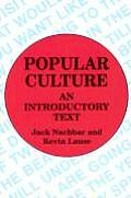 Popular Culture : an Introductory Text (92 Edition)