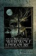 The Essential Guide to Werewolf Literature (Ray and Pat Browne Book)