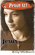 Prove It Jesus