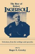 The Best of Robert Ingersoll