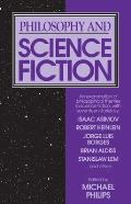Philosophy and Science Fiction (84 Edition)