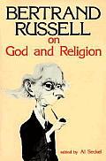 Bertrand Russell On God & Religion
