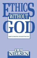 Ethics Without God Revised Edition