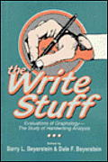 Write Stuff Evaluations of Graphology the Study of Handwriting Analysis