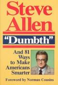 Dumbth & 81 Ways To Make Americans Smart
