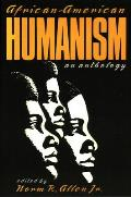 African-american Humanism : an Anthology (91 Edition)