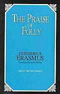 The Praise of Folly (Great Minds Series) Cover