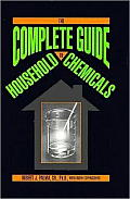 The Complete Guide to Household Chemicals