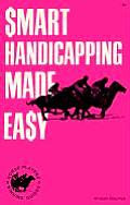 Smart Handicapping Made Easy