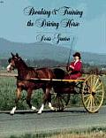 Breaking & Training the Driving Horse A Detailed & Comprehensive Study