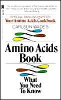 Carlson Wades Amino Acids Book What You