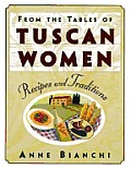 From The Tables Of Tuscan Women