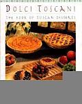 Dolci Toscani Book Of Tuscan Desserts