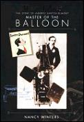 Man Flies: The Story of Alberto Santos-Dumont, Master of the Balloon