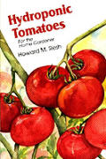 Hydroponic Tomatoes For The Home Gardene