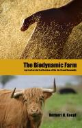 Biodynamic Farm Agriculture in the Service of the Earth & Humanity