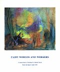 Fairy Worlds & Workers A Natural History
