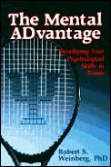 Mental ADvantage: Developing Your Psychological Skills in Tennis