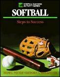 Softball Steps To Success 1st Edition