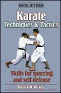 Karate Techniques and Tactics: Skills for Sparing and Self-Defense