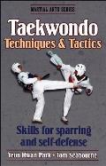 Taekwondo Techniques & Tactics (Martial Arts Series)