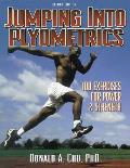Jumping Into Plyometrics (2ND 98 Edition)
