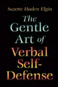 Gentle Art of Verbal Self Defense