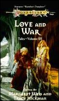 Dragonlance Saga Novel: Tales #0003: Love and War