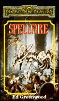 Dungeons & Dragons-Forgotten Realms: Spellfire by Ed Greenwood