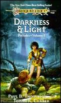 Darkness & Light Dragonlance Preludes 01