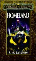 Forgotten Realms Novel: Dark Elf Trilogy #01: Homeland Cover