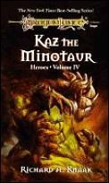 Kaz The Minotaur :Dragonlance Heroes #04 by Richard A Knaak