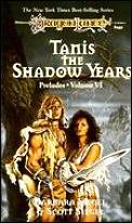 Dragonlance Saga Novel: Preludes #06: Tanis, the Shadow Years Cover