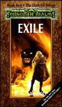 Forgotten Realms Novel: Dark Elf Trilogy #02: Exile Cover