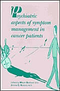 Psychiatric Aspects of Symptom Management in Cancer Patients