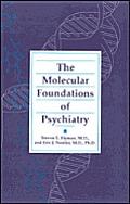 Molecular Foundations Of Psychiatry