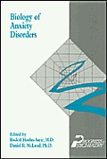 Biology of Anxiety Disorders