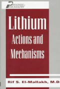 Lithium: Actions and Mechanisms