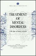 Treatment of Mental Disorders A Review of Effectiveness