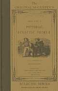 Mcguffeys Pictorial Eclectic Primer