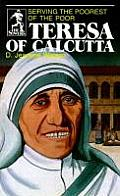 Teresa of Calcutta: Serving the Poorest of the Poor
