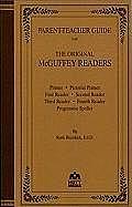 Parent-Teacher Guide for the Original McGuffey Readers