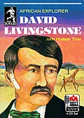 David Livingstone: African Explorer (Sowers Series Biographies)