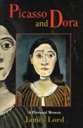 Picasso & Dora A Personal Memoir
