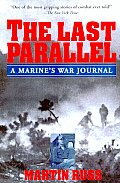 Last Parallel A Marines War Journal