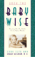 On Becoming Babywise Book Two