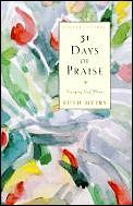 31 Days Of Praise Enjoying God Anew