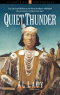 Quiet Thunder Book 6 Journeys Of The Str